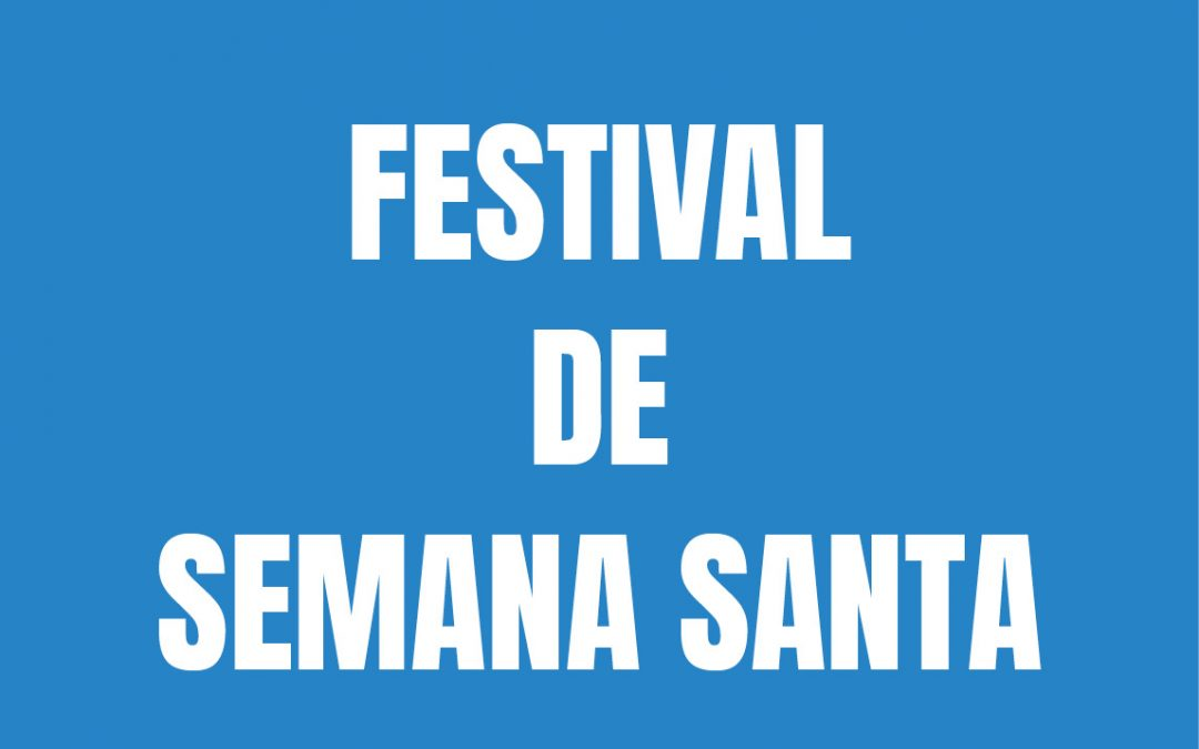 23/3: Festival de Semana Santa