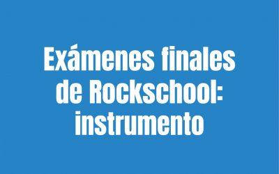 Exámenes finales de Rockschool 23 y 24 de julio