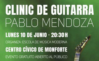 Guitar Clinic – Pablo Mendoza 10/06